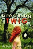 BreakingTwig